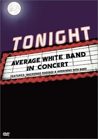 Tonight - Average White Band in Concert (Best Funk Bands Of All Time)