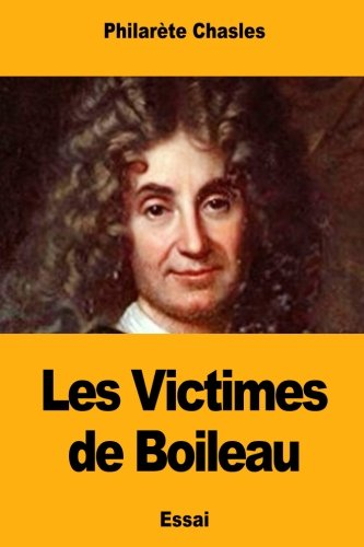Les Victimes de Boileau (French Edition)