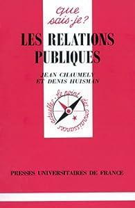 Les Relations publiques par Denis Huisman