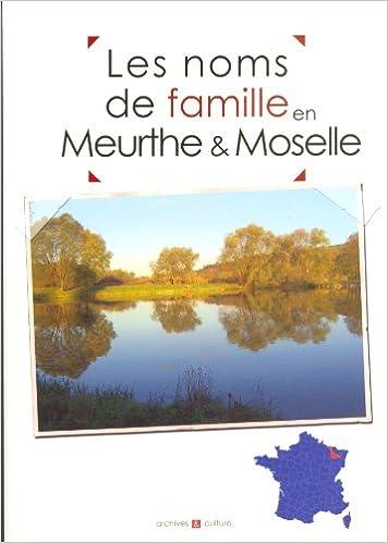 Les noms de famille en Meurthe-et-Moselle pdf epub