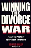 Winning the Divorce War, Ronald Sharp, 1581150091