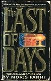 The Last of Days, Moris Farhi, 0821714856