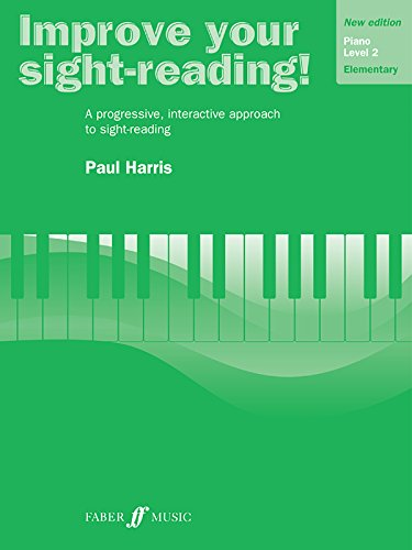 Improve Your Sight-reading! Piano, Level 2: A Progressive, Interactive Approach to Sight-reading (Faber Edition: Improve Your Sight-Reading)