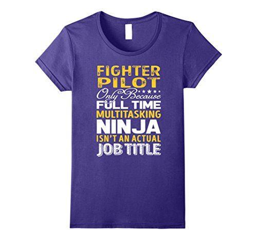 Womens Fighter Pilot Is Not An Actual Job Title TShirt Large Purple