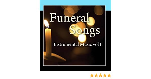 Funeral Songs - Instrumental Music Vol 1 by Music-Themes