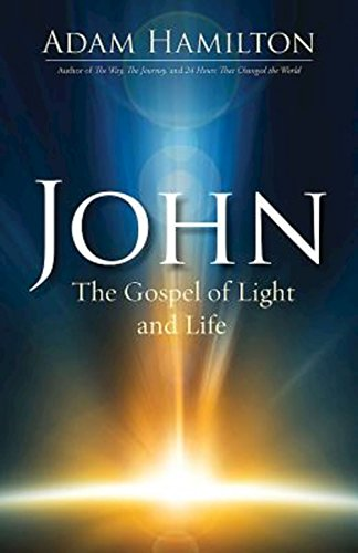 John: The Gospel of Light and Life (John - City Mall Daly