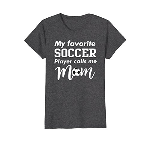 Womens My Favorite Soccer Player Calls me Mom Tshirt Sports XL Dark Heather