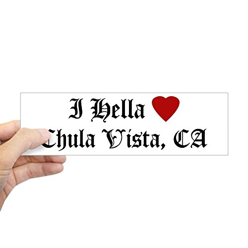 CafePress - Hella Love Chula Vista Bumper Sticker - 10