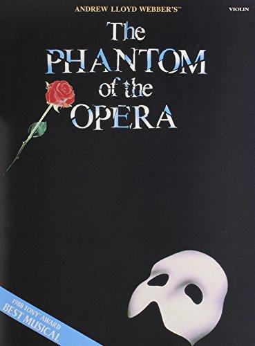 The Phantom of the Opera: Violin Andrew Lloyd Webber Violin