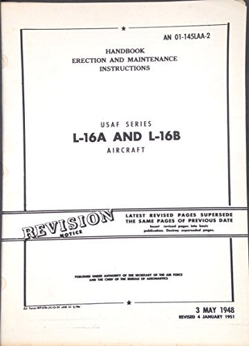 AN 01-145LAA-2 Handbook of Erection and Maintenance Instructions USAF Series L-16A and L-16B Aircraft