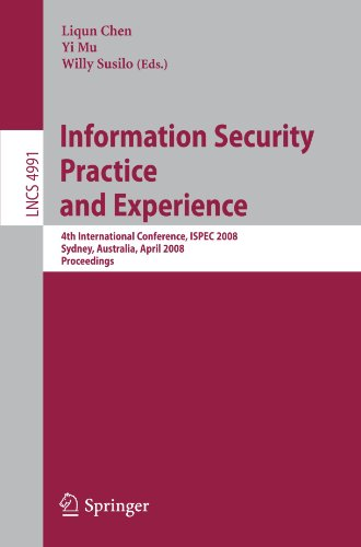 Information Security Practice and Experience: 4th International Conference, ISPEC 2008 Sydney, Australia, April 21-23, 2008 Proceedings (Lecture Notes in Computer - Mu Online Australia