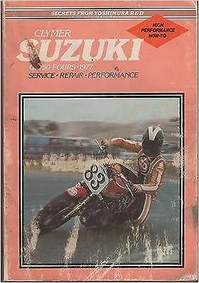 1977 CLYMER SUZUKI MOTORCYCLE GS750 FOURS