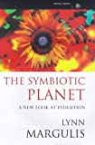 Symbiotic Planet a New Look At Evolution (Science Masters)