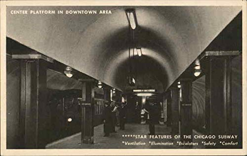 - Center Platform in Downtown Area, Chicago Subway Chicago, Illinois Original Vintage Postcard