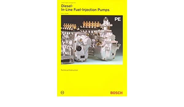 Diesel Fuel-Injection Pumps Types PE/PF: Robert Bosch