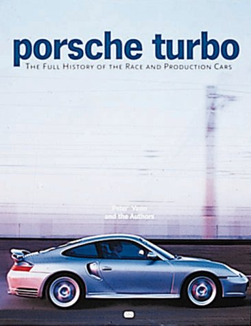 Porsche Turbo: The Full History of the Race and Production Cars ebook