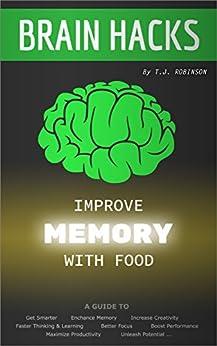 Brain Hacks Improve Memory Food ebook