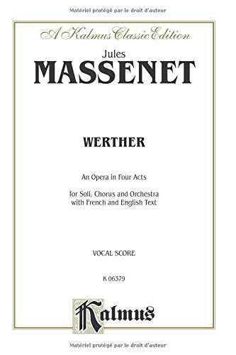 Werther French, English Language Edition, Vocal Score (Kalmus Edition)  (Tapa Blanda)