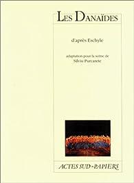 Les Danaïdes par  Eschyle