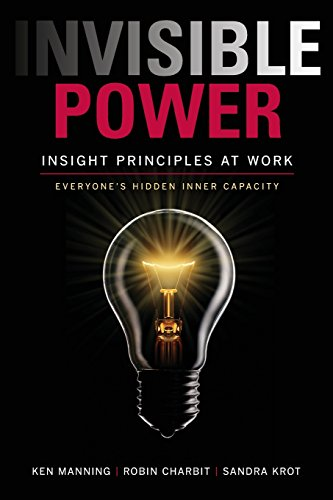 Pdf Business Invisible Power: Insight Principles at Work