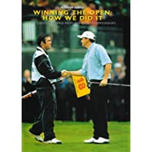 Winning the Open: How We Did it - The Caddies' Stories from Two Decades of the Open Championships