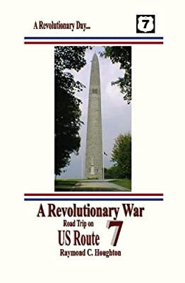 A Revolutionary War Road Trip on US Route 7