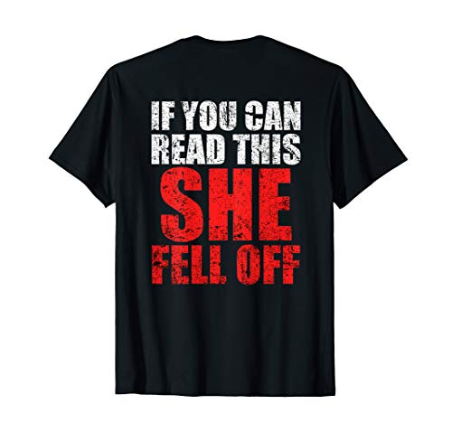 If You Can Read This she Fell Off Funny Biker T-shirt