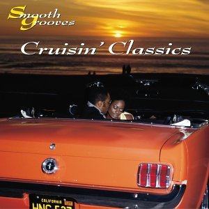 Smooth Grooves: 5% Max 87% OFF OFF Cruisin Classics