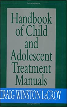 Handbook of Child and Adolescent Treatment Manuals
