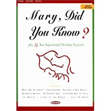 Mary, Did You Know?: Plus 24 Inspirational Christmas Favorites