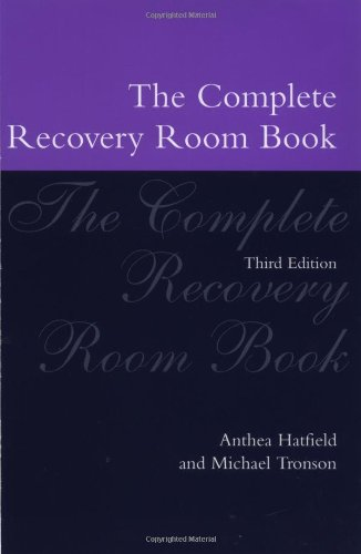 The Complete Recovery Room Book (Oxford Medical Publications) by Oxford University Press