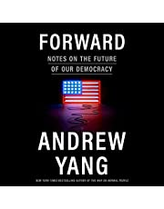 Forward: Notes on the Future of Our Democracy
