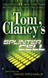 Tom Clancy's Splinter Cell[TOM CLANCY SPLINTER CELL TOM C][Mass Market Paperback]