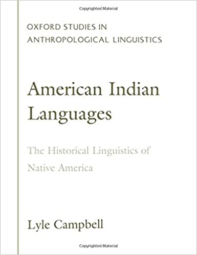 Amazon american indian languages the historical linguistics american indian languages the historical linguistics of native america oxford studies in anthropological linguistics revised ed edition fandeluxe Images