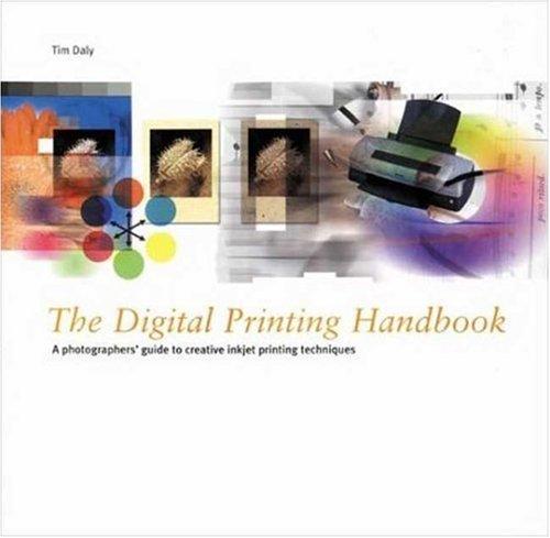 The Digital Printing Handbook: A Photographer