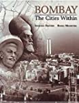 Bombay: The Cities Within