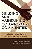 img - for Building and Maintaining Collaborative Communities: Schools, University, and Community Organizations (NA) book / textbook / text book