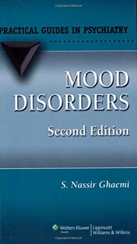 Mood Disorders: A Practical Guide (Practical Guides in Psychiatry)