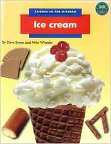 Science In The Kitchen Ice Cream Longman