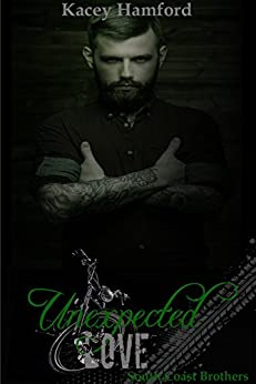 Unexpected Love (South Coast Brothers Book 5) by [Hamford, Kacey]