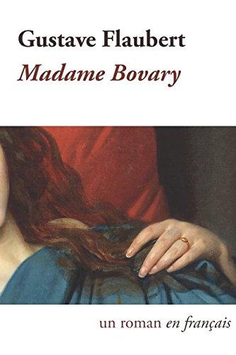 Madame Bovary  [Flaubert, Gustave] (Tapa Blanda)