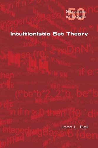 Intuitionistic Set Theory (Studies in Logic)