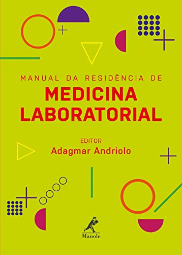 Manual da residência de medicina laboratorial