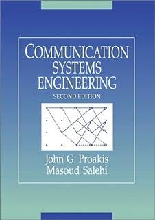 Fundamentals of communication systems (2nd edition): john g.