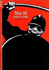 Mai 68 : Jour et Nuit par Fauré