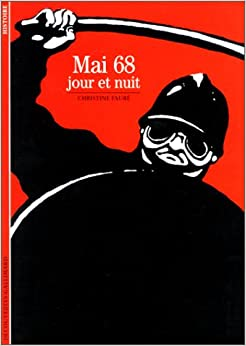 Mai 68 : Jour et Nuit