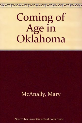 Coming of Age in Oklahoma