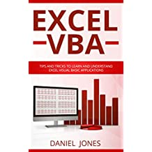 Excel VBA: Tips and Tricks to Learn and Understand Excel VBA for Business Analysis