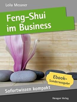 feng shui im business feng shui beratung in 50 x 2 minuten sofortwissen kompakt. Black Bedroom Furniture Sets. Home Design Ideas
