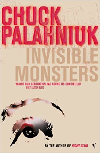 Invisible Monsters por Chuck Palahniuk